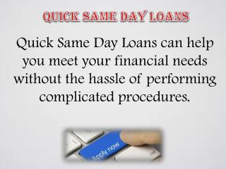 Quick Same Day Loans Are Handy Financial Aid Online