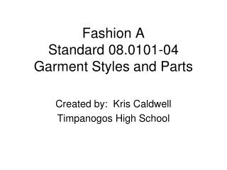 Fashion A Standard 08.0101-04 Garment Styles and Parts
