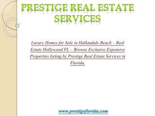 Luxury homes for sale in Hallandale Beach, Luxury real esta