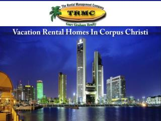 Vacation Rental Homes In Corpus Christi