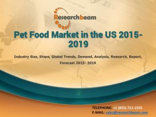 Pet Food Market in the US 2015-2019