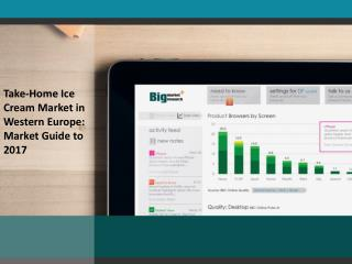 Take-Home Ice Cream Market in Western Europe: Market Guide t
