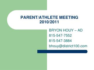 PARENT/ATHLETE MEETING 2010/2011