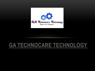 World Class Software Development Services-GA Technocare Tech