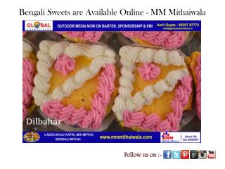 Bengali Sweets are Available Online - MM Mithaiwala