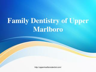 Maryland Dental Center - UpperMarlboroDentist