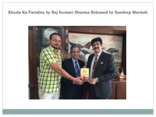 Khuda Ka Farishta by Raj Kumari Sharma Released by Sandeep M