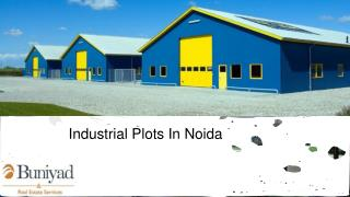 Industrial Plots for sale @ Noida