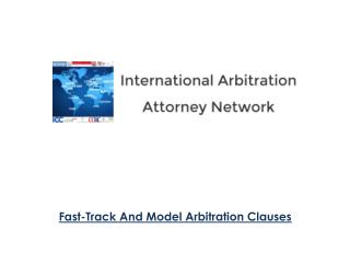 International Arbitration - Model Arbitration Clauses