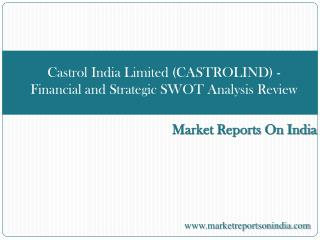 Castrol India Limited (CASTROLIND) - Financial and Strategic