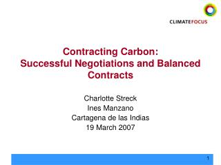 Contracting Carbon: Successful Negotiations and Balanced Contracts