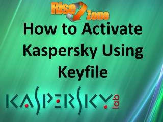 How to Activate Kaspersky Using Keyfile