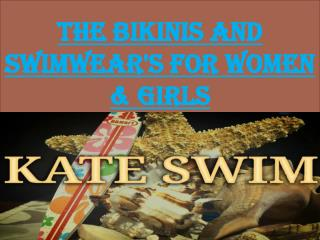The Bikinis And Swimwear's For Women & Girls