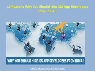 10 Reasons Why You Should Hire iOS App Developers from India