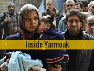 Inside Yarmouk