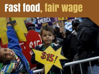 Fast food, fair wage
