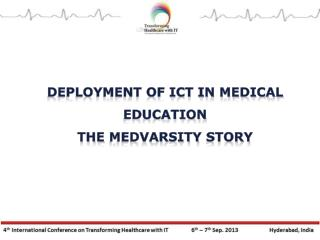 Deployment of ICT in Medical Education