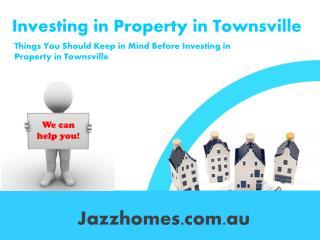 Things You Should Keep in Mind Before Investing in Property