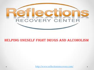 Helping Oneself Fight Drugs and Alcoholism