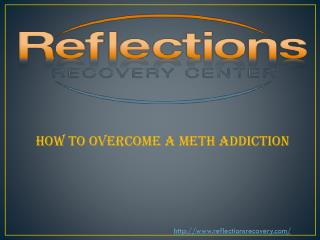 How to Overcome a Meth Addiction