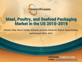 Meat, Poultry, and Seafood Packaging Market in the US 2015-2