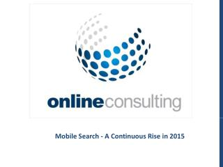 Mobile Search - A Continuous Rise in 2015