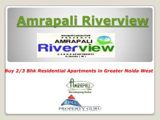 2Bhk Flats in Amrapali Riverview