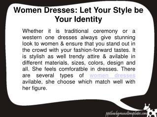 Women Dresses: Let Your Style be Your Identity