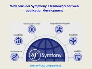 Why consider Symphony 2 framework for web application develo