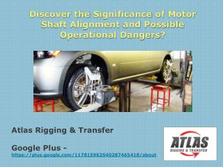 Three basic Categories of Motor Shaft Misalignment and Reaso