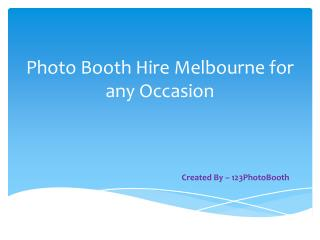 Photo Booth Hire Melbourne for any Occasion