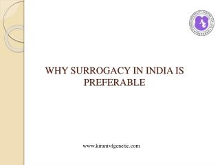 Why surrogacy in india is Preferable