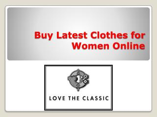 Buy Latest Clothes for Women Online