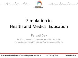 Simulation In Health and Medical Education
