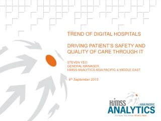 Digital Hospitals Driving Patient's Safety and Quality Care