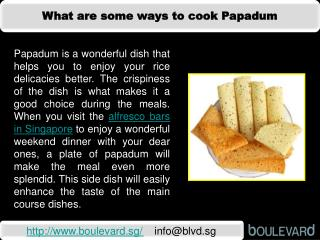 What are some ways to cook Papadum