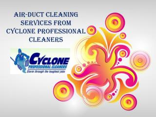 Air-duct Cleaning Services from Cyclone Professional Cleaner