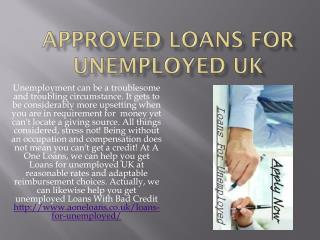 Same Day Approved Loans For Unemployed UK