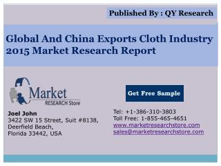 Global and China Exports Cloth Industry 2015 Market Outlook