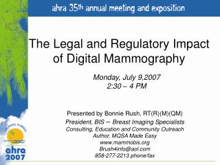 The Legal and Regulatory Impact  of Digital Mammography