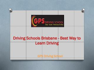 Driving Schools Brisbane - Best Way to Learn Driving