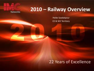 2010 – Railway Overview