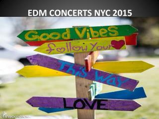 EDM CONCERTS NYC 2015