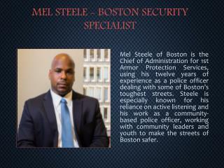 MEL STEELE - BOSTON SECURITY SPECIALIST