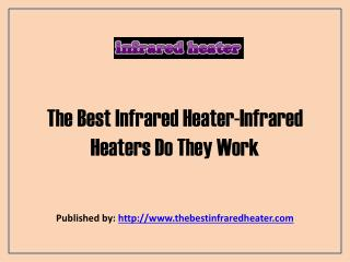 TheBestInfraredHeater-Infrared Heaters Do They Work