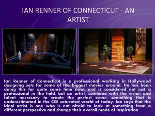 Ian Renner of Connecticut   An Artist