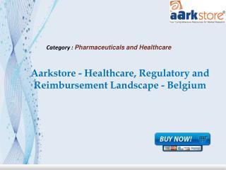 Aarkstore - Healthcare, Regulatory and Reimbursement
