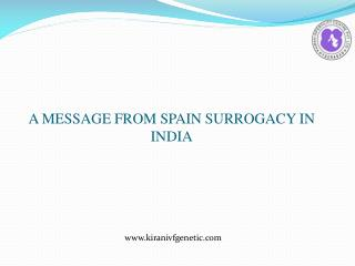 A message from spain surrogacy in india