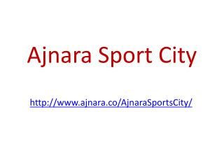 Ajnara Sports City Villas and Flats