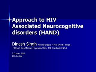 Approach to HIV Associated Neurocognitive disorders (HAND)